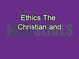 Ethics The Christian and