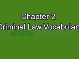 Chapter 2 Criminal Law Vocabulary