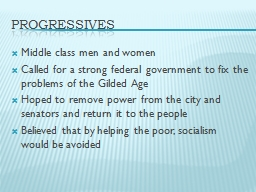 Progressives Middle class men and women
