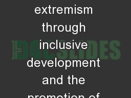 Preventing Violent extremism through inclusive development and the promotion of tolerance and respe