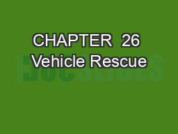 CHAPTER  26 Vehicle Rescue PowerPoint PPT Presentation