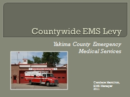 Countywide EMS Levy Yakima County Emergency Medical Services