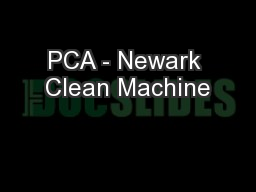PCA - Newark Clean Machine