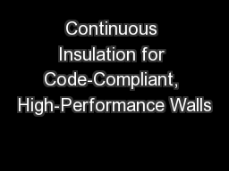 Continuous Insulation for Code-Compliant, High-Performance Walls