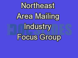 Northeast Area Mailing Industry Focus Group