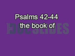 Psalms 42-44 the book of