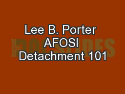 Lee B. Porter AFOSI Detachment 101