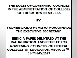 THE  ROLES OF GOVERNING COUNCILS IN THE ADMINISTRATION OF COLLEGES OF EDUCATION IN NIGERIA