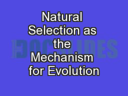Natural Selection as the Mechanism for Evolution