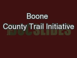 Boone County Trail Initiative