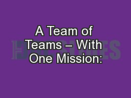 A Team of Teams – With One Mission: PowerPoint Presentation, PPT - DocSlides