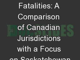 Workplace Fatalities: A Comparison of Canadian Jurisdictions with a Focus on Saskatchewan