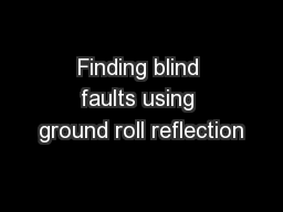 Finding blind faults using ground roll reflection