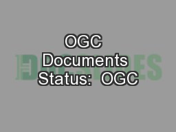 OGC  Documents Status:  OGC