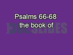 Psalms 66-68 the book of