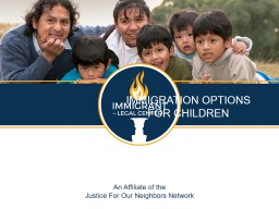 IMMIGRATION OPTIONS  FOR CHILDREN