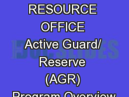 HUMAN RESOURCE OFFICE Active Guard/ Reserve (AGR) Program Overview
