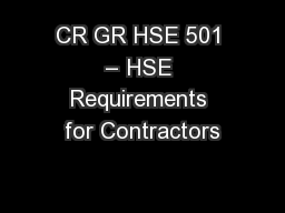 CR GR HSE 501 – HSE Requirements for Contractors
