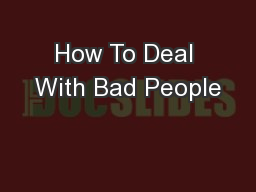 How To Deal With Bad People