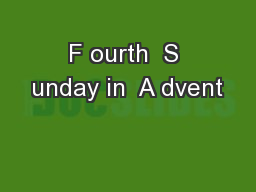 F ourth  S unday in  A dvent