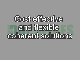 Cost effective and flexible coherent solutions
