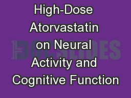 The Effect of High-Dose Atorvastatin on Neural Activity and Cognitive Function