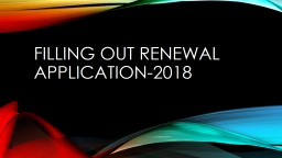 Filling Out renewal application-2018
