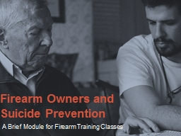 Firearm Owners and  Suicide Prevention