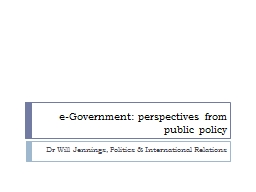 e-Government: perspectives from public policy