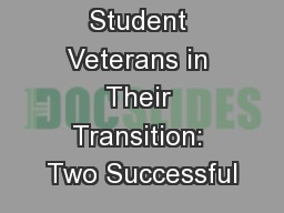 Assisting Student Veterans in Their Transition: Two Successful