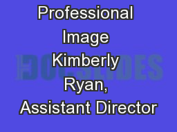 Professional Image Kimberly Ryan, Assistant Director