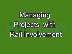 Managing Projects  with Rail Involvement