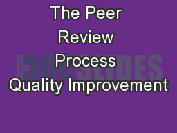 The Peer Review Process Quality Improvement