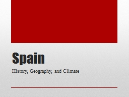 Spain History, Geography, and Climate