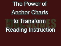 The Power of Anchor Charts to Transform Reading Instruction