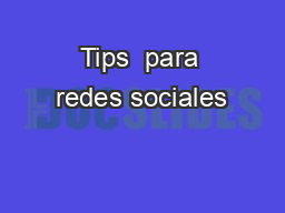 Tips  para redes sociales PowerPoint PPT Presentation