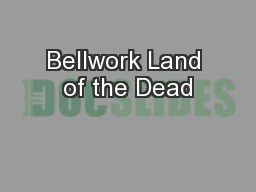 Bellwork Land of the Dead