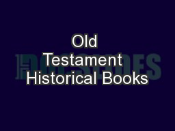 Old Testament  Historical Books