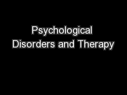 Psychological Disorders and Therapy