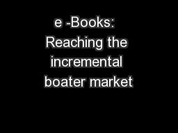 e -Books:  Reaching the incremental boater market