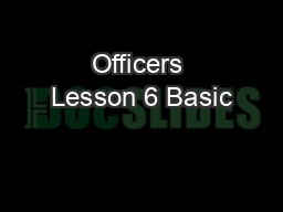 Officers Lesson 6 Basic PowerPoint PPT Presentation