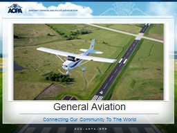General Aviation Connecting Our Community To