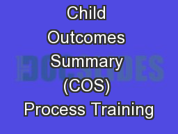 Child Outcomes Summary (COS) Process Training