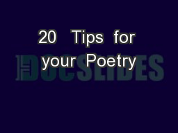 20   Tips  for your  Poetry