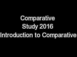 Comparative Study 2016 Introduction to Comparative
