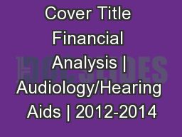 Cover Title Financial Analysis | Audiology/Hearing Aids | 2012-2014