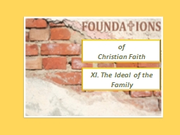 of  Christian Faith XI. The Ideal of the Family