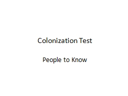 Colonization Test People to Know
