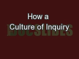 How a Culture of Inquiry