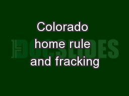Colorado home rule and fracking